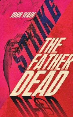9781905792573-wain-strike-the-father-cover-recto-web